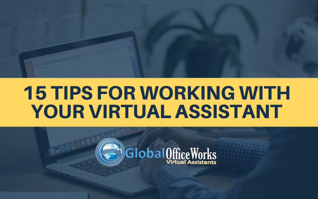 15 Tips for working with your Virtual Assistant