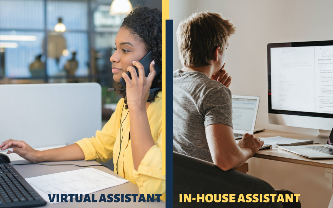 In-House Staff or Virtual Assistants: Your Not-So-Secret Agents